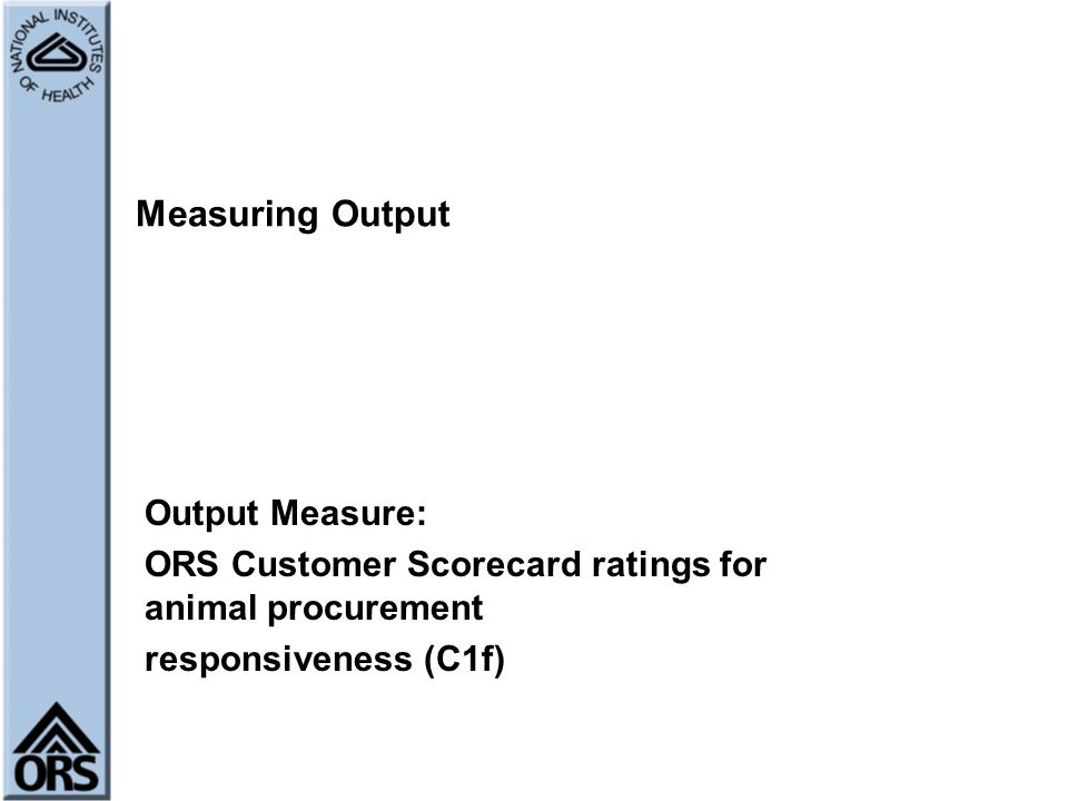 Measuring Output Output Measure:
