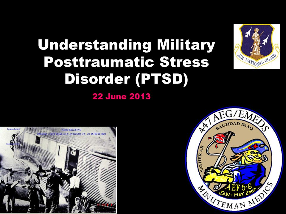 Understanding Military Posttraumatic Stress Disorder (PTSD)