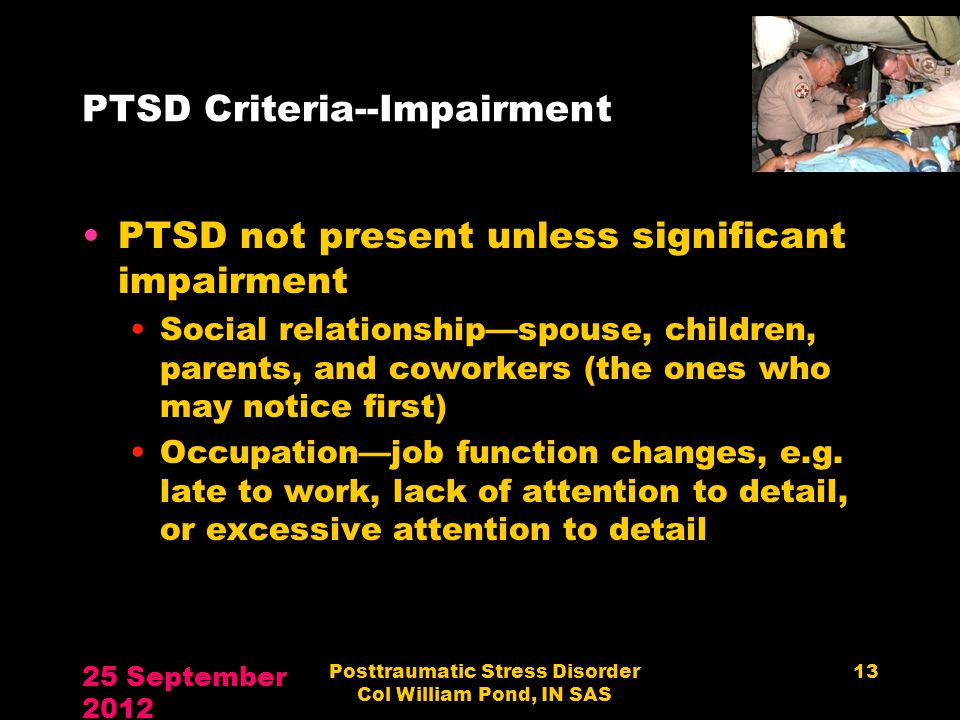 PTSD Criteria--Impairment