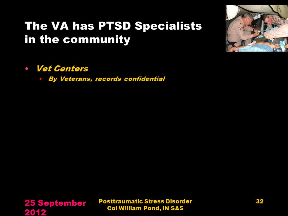 The VA has PTSD Specialists in the community
