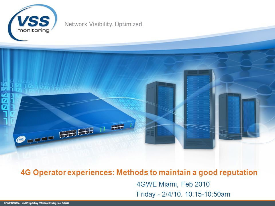 4G Operator experiences: Methods to maintain a good reputation