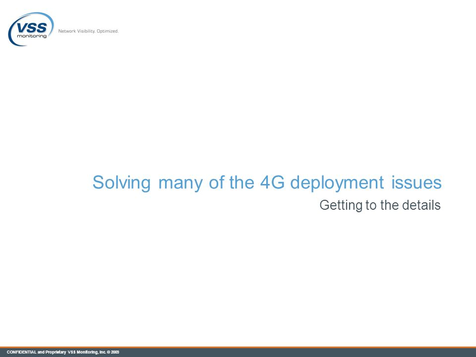 Solving many of the 4G deployment issues