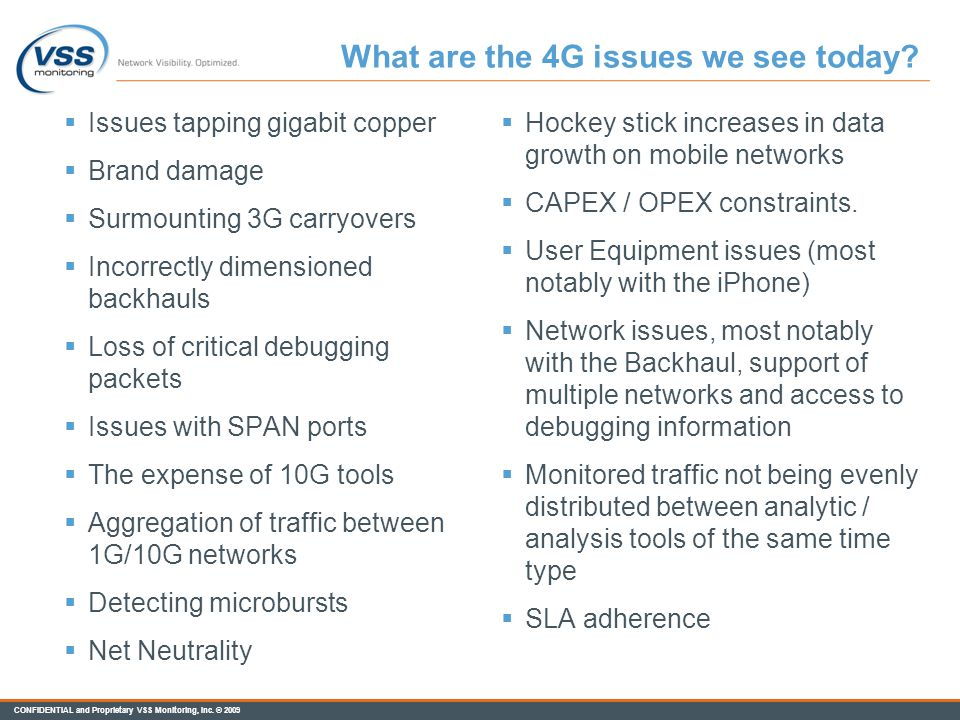 What are the 4G issues we see today