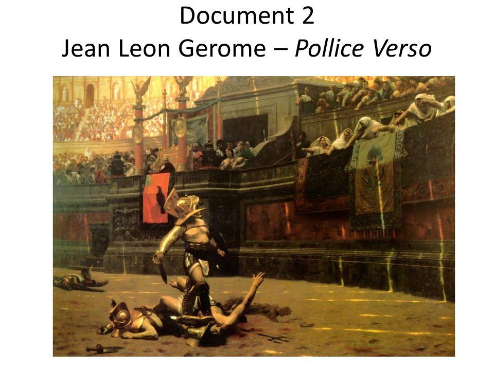 Document 2 Jean Leon Gerome – Pollice Verso