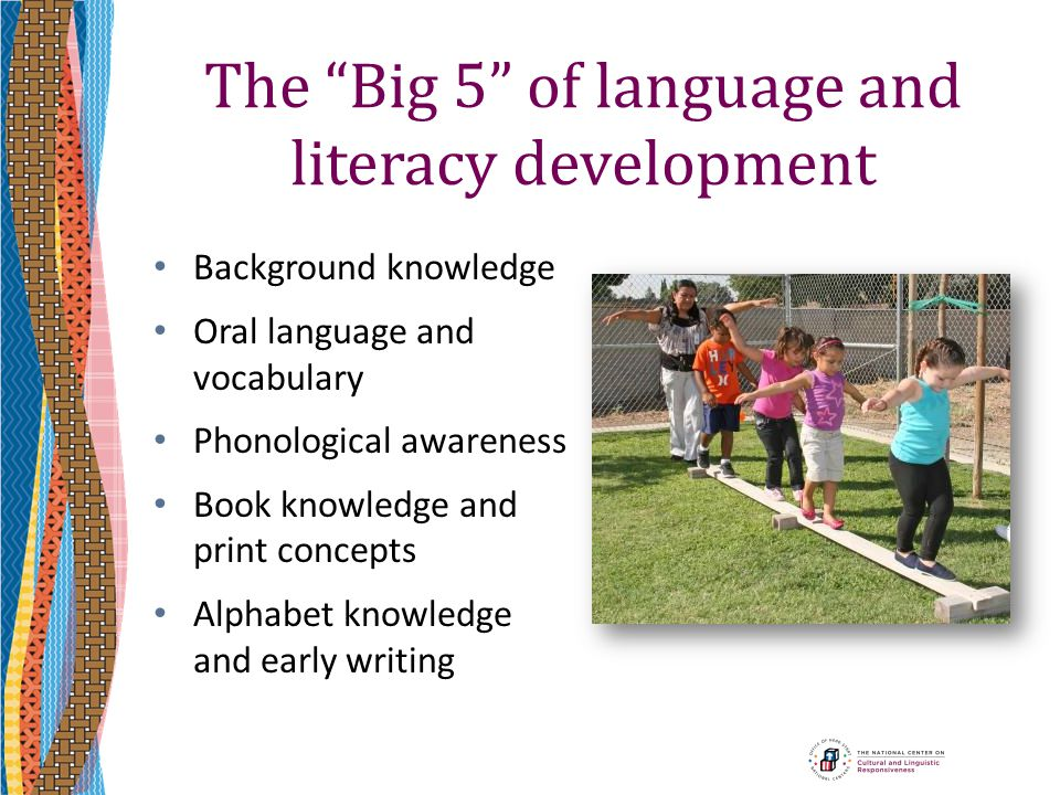 The Big 5 of language and literacy development