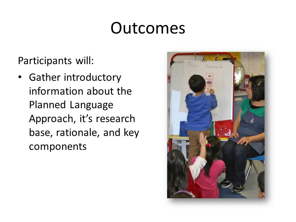 Outcomes Participants will: