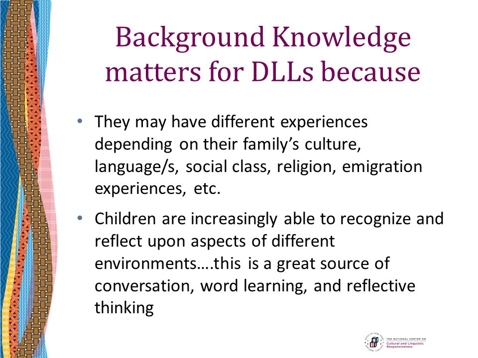 Background Knowledge matters for DLLs because