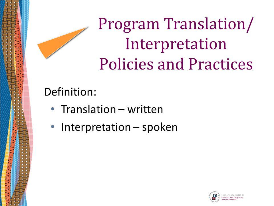 Program Translation/ Interpretation Policies and Practices