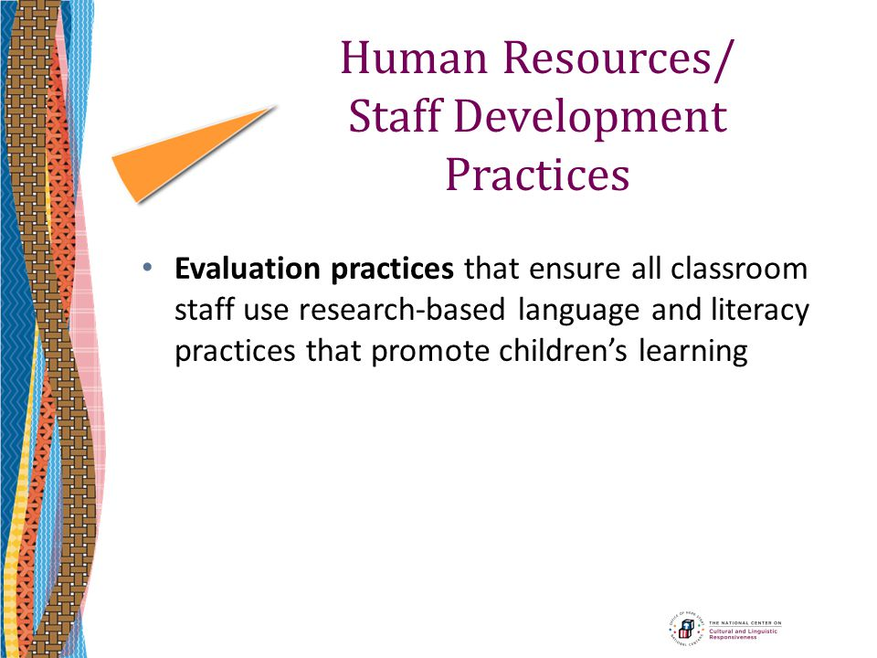 Human Resources/ Staff Development Practices