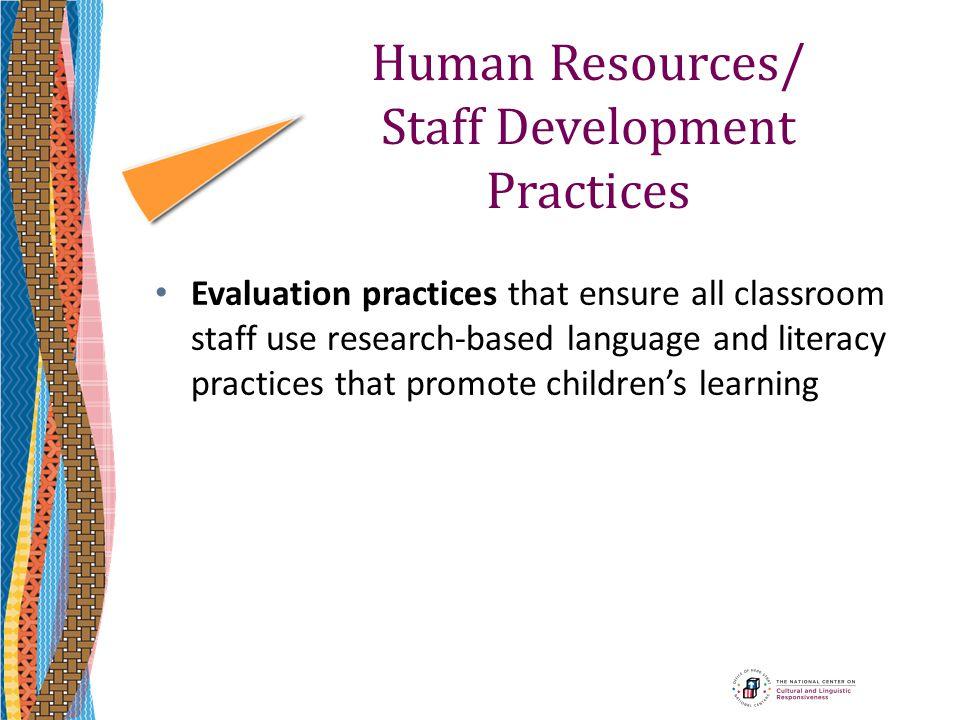 Human Resources/ Staff Development Practices