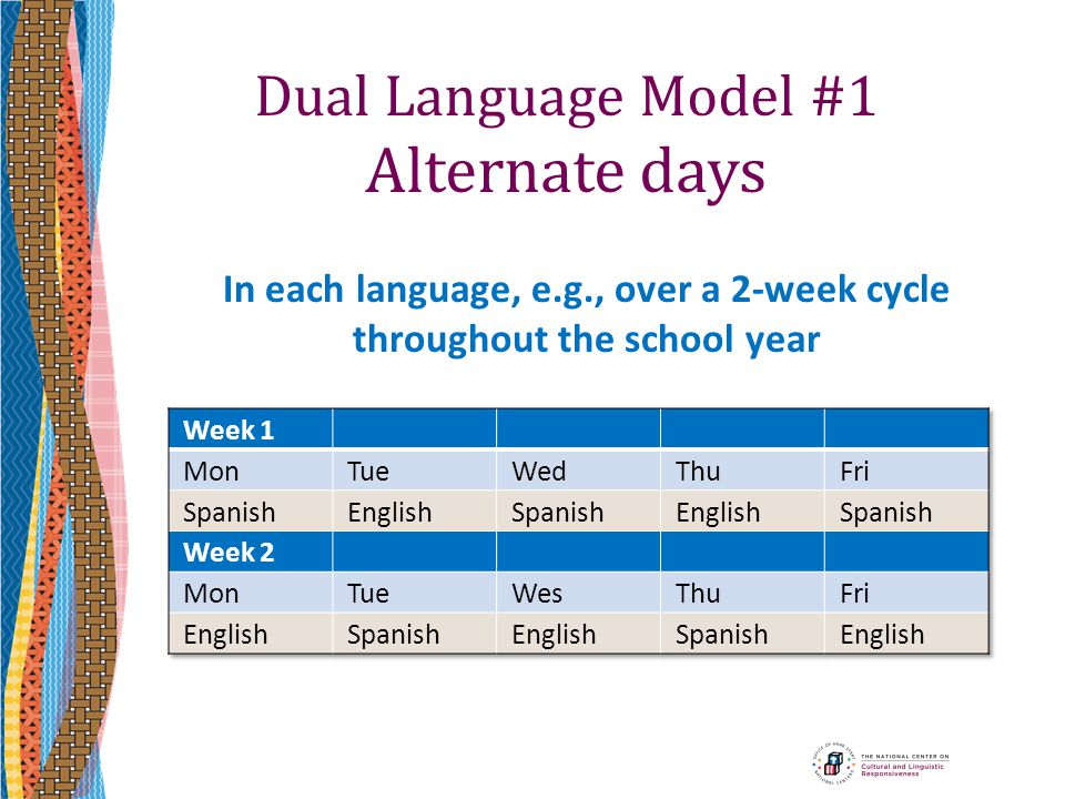 Dual Language Model #1 Alternate days