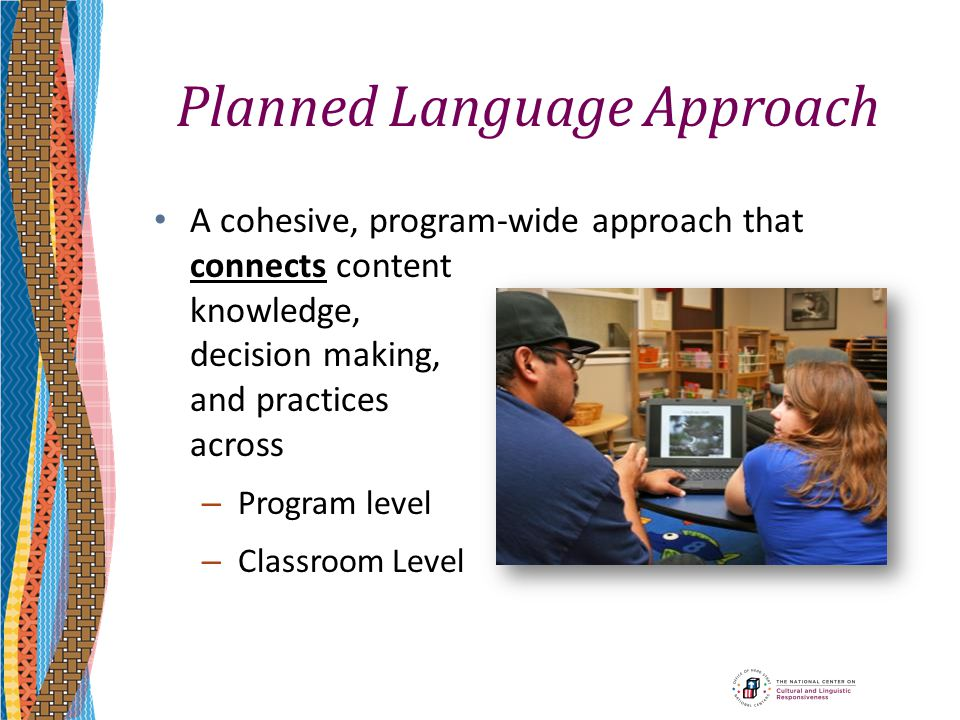 Planned Language Approach