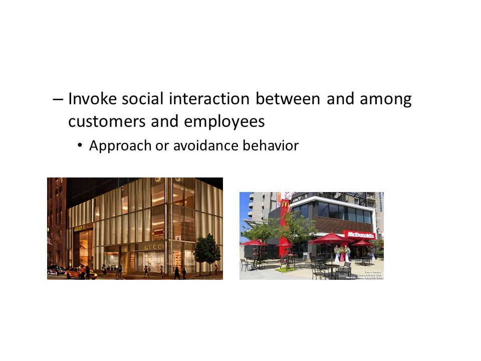 Invoke social interaction between and among customers and employees