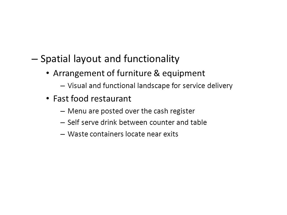 Spatial layout and functionality
