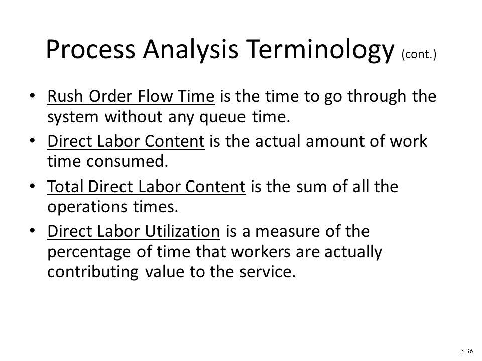 Process Analysis Terminology (cont.)