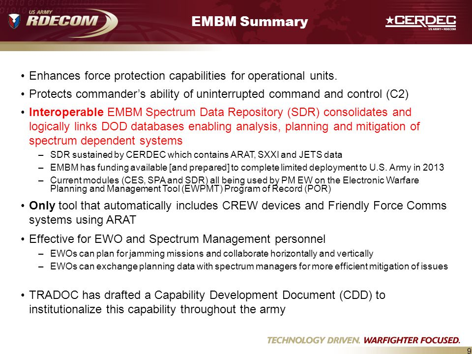 EMBM Summary Enhances force protection capabilities for operational units. Protects commander's ability of uninterrupted command and control (C2)