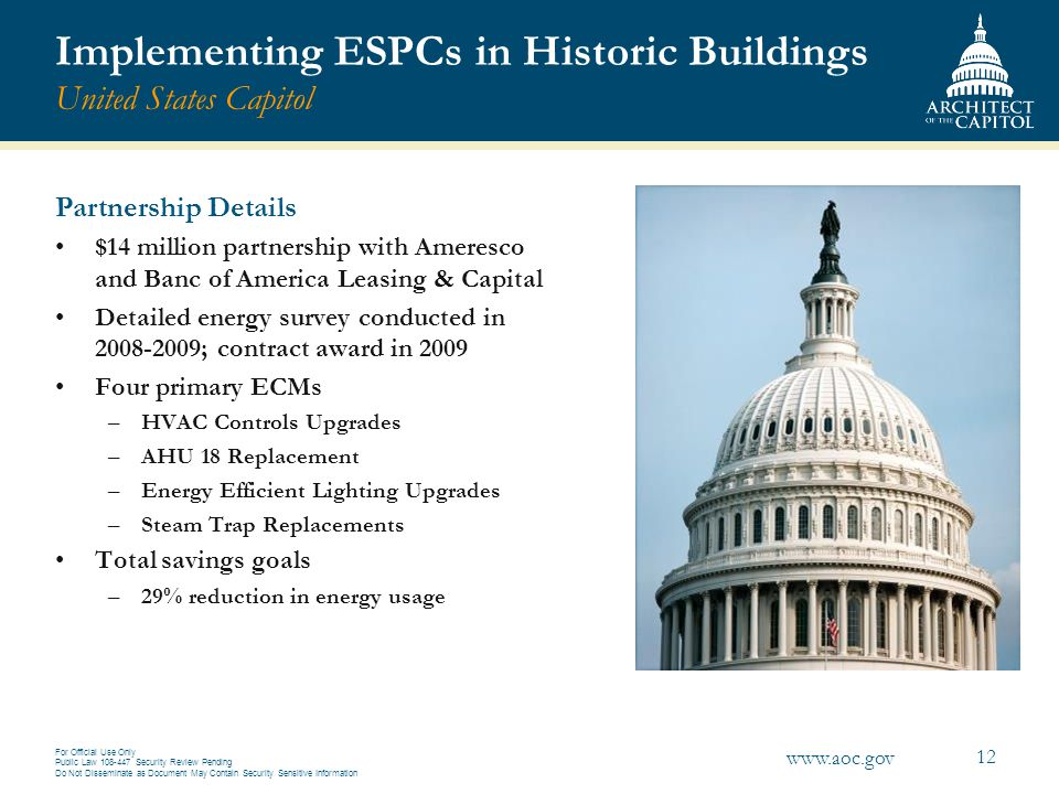 Implementing ESPCs in Historic Buildings United States Capitol
