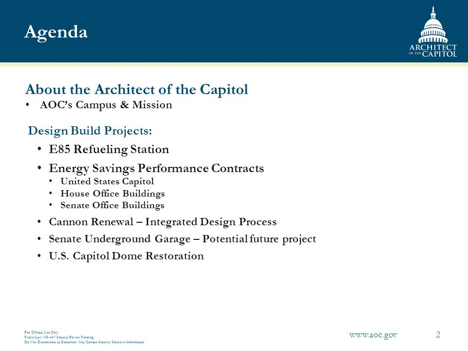 Agenda About the Architect of the Capitol Design Build Projects: