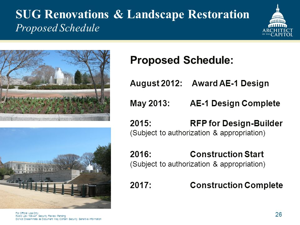 SUG Renovations & Landscape Restoration Proposed Schedule