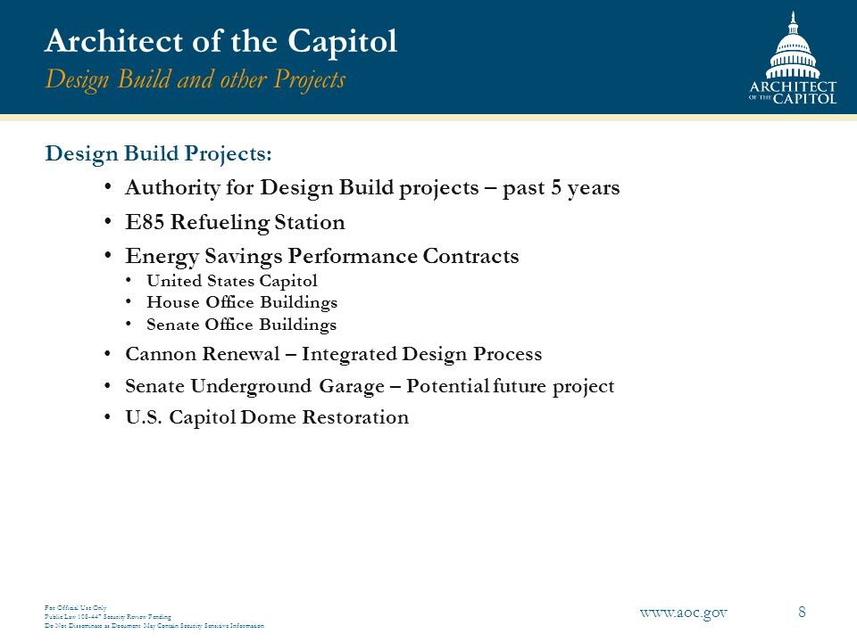 Architect of the Capitol Design Build and other Projects