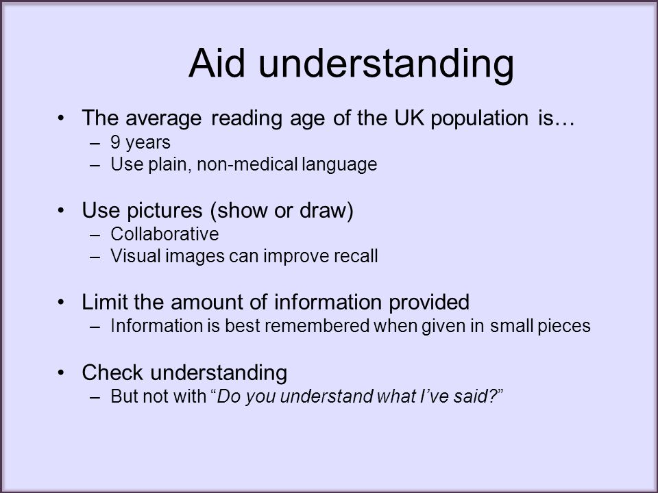 Aid understanding The average reading age of the UK population is…