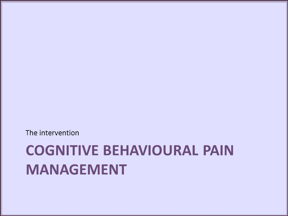 Cognitive behavioural pain management