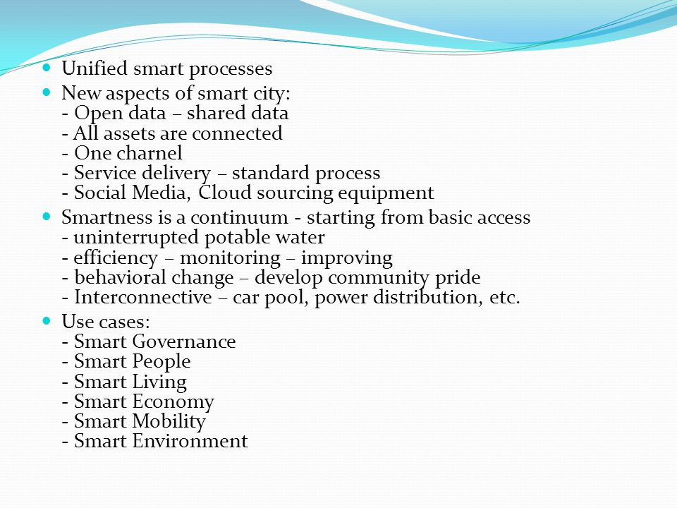 Unified smart processes