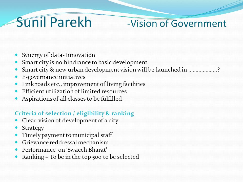 Sunil Parekh -Vision of Government