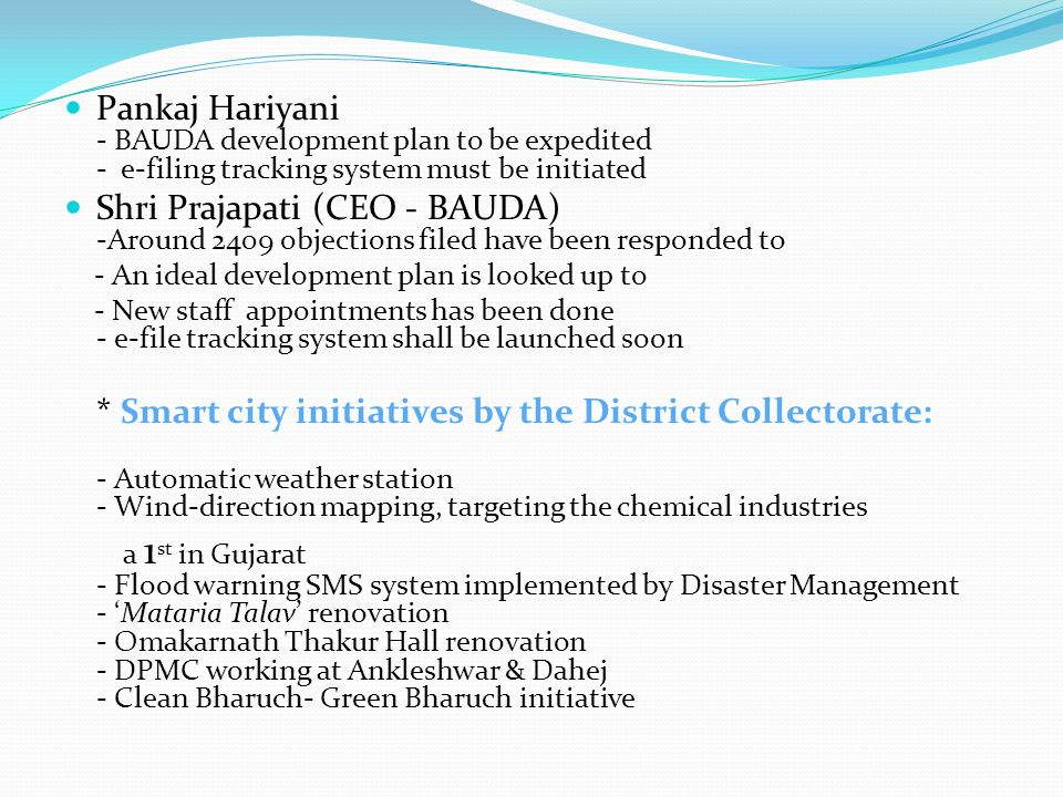 * Smart city initiatives by the District Collectorate: