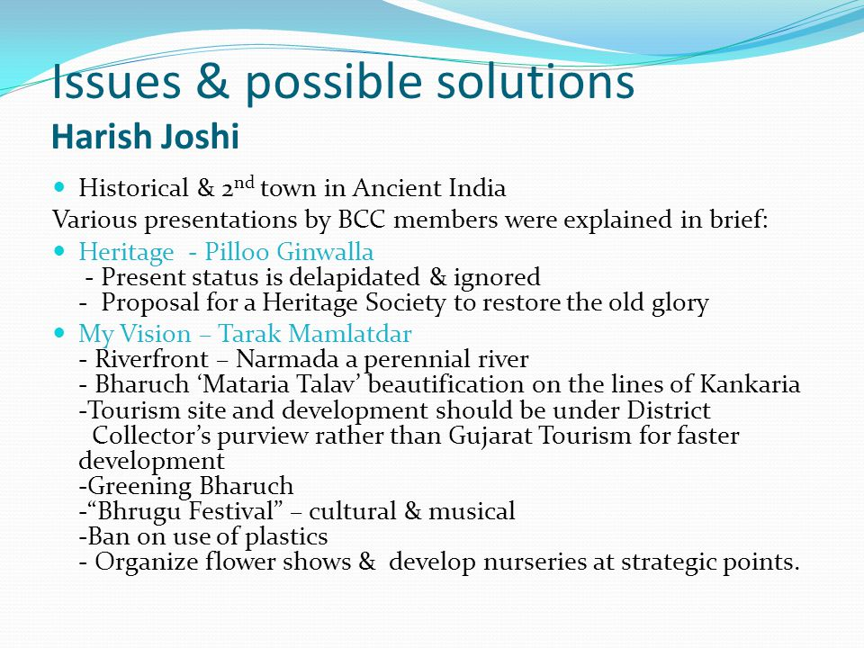 Issues & possible solutions Harish Joshi