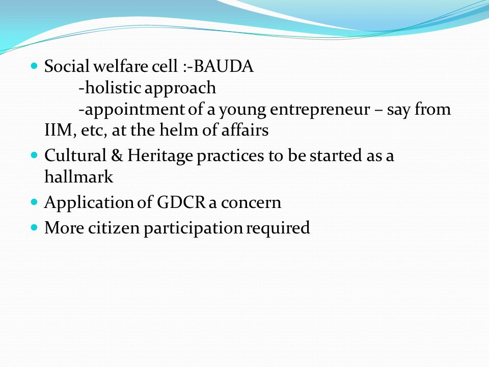 Social welfare cell :-BAUDA. -holistic approach