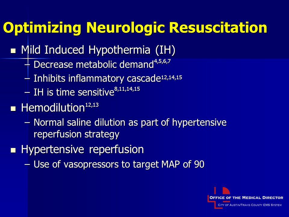 Optimizing Neurologic Resuscitation