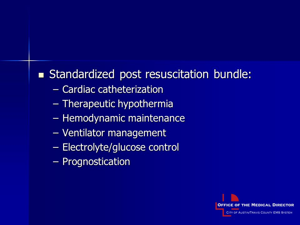 Standardized post resuscitation bundle: