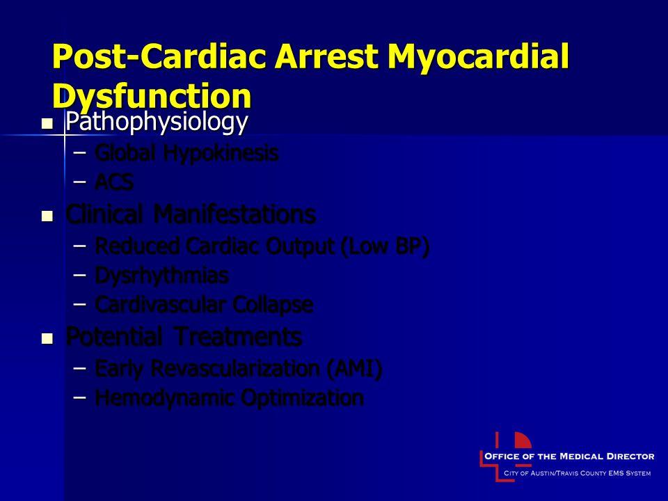 Post-Cardiac Arrest Myocardial Dysfunction