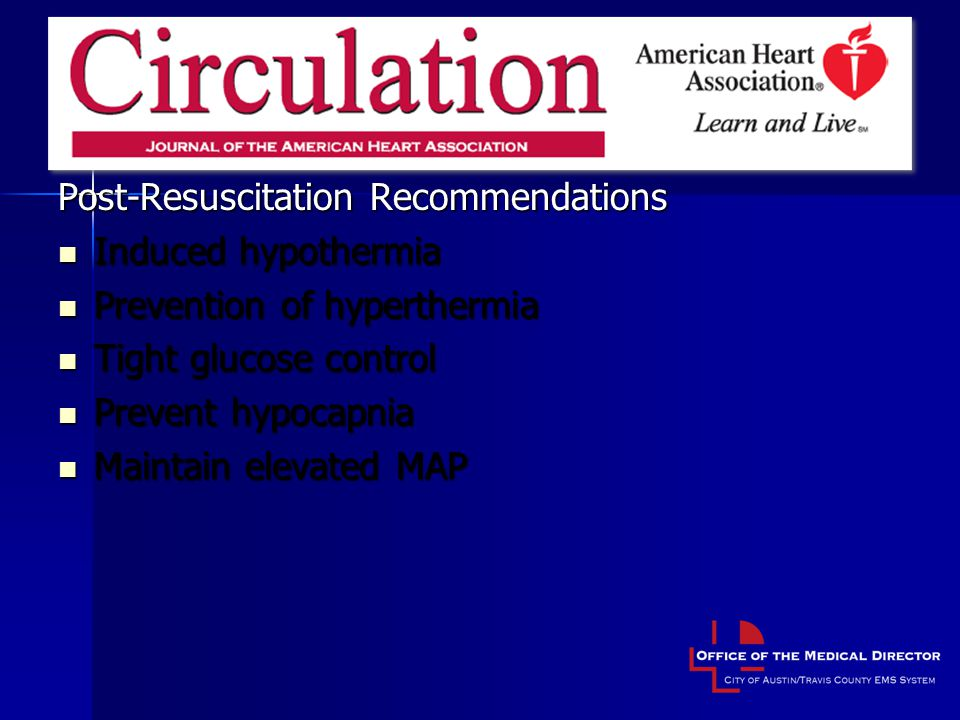 Aha statement Post-Resuscitation Recommendations Induced hypothermia
