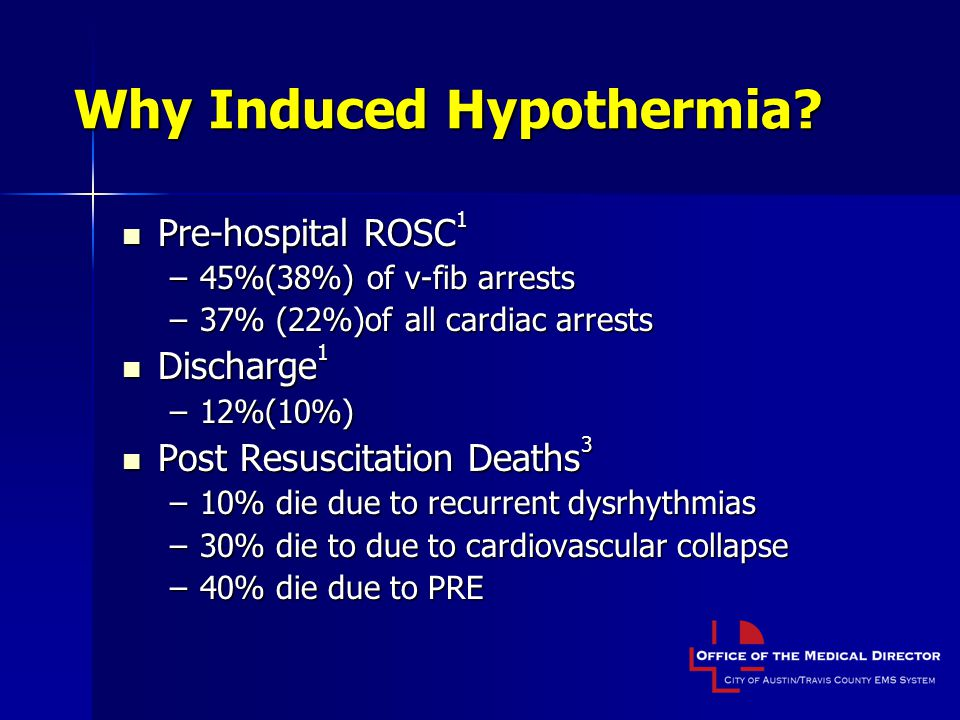 Why Induced Hypothermia