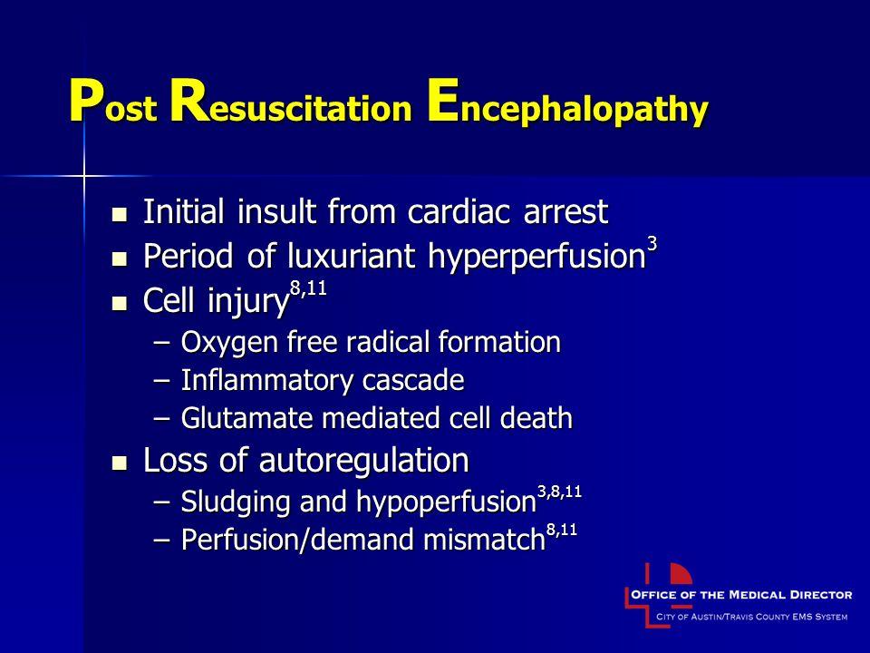 Post Resuscitation Encephalopathy