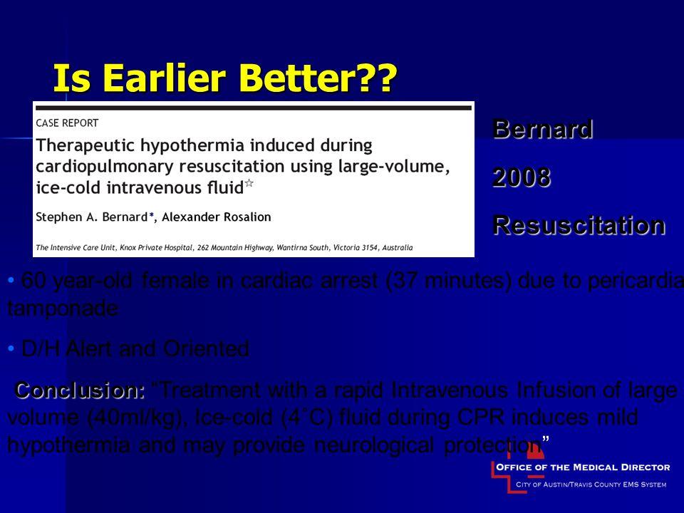 Is Earlier Better Bernard 2008 Resuscitation