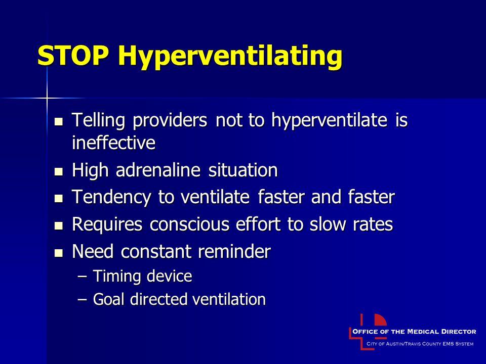 STOP Hyperventilating