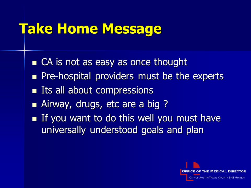 Take Home Message CA is not as easy as once thought