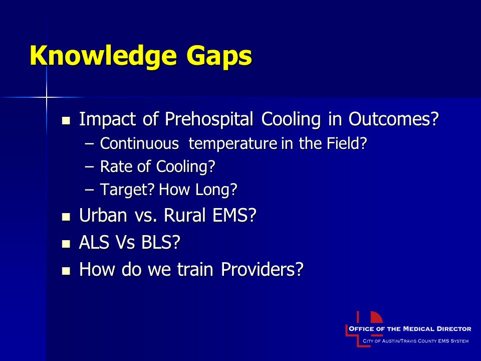 Knowledge Gaps Impact of Prehospital Cooling in Outcomes