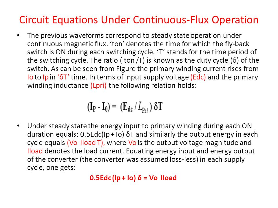 Circuit Equations Under Continuous-Flux Operation