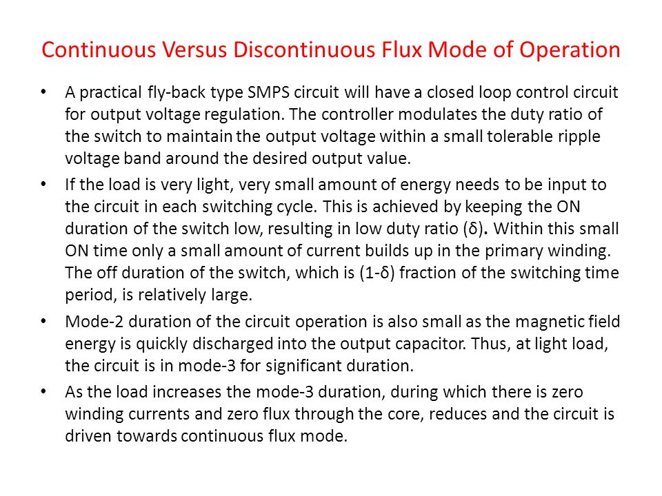 Continuous Versus Discontinuous Flux Mode of Operation