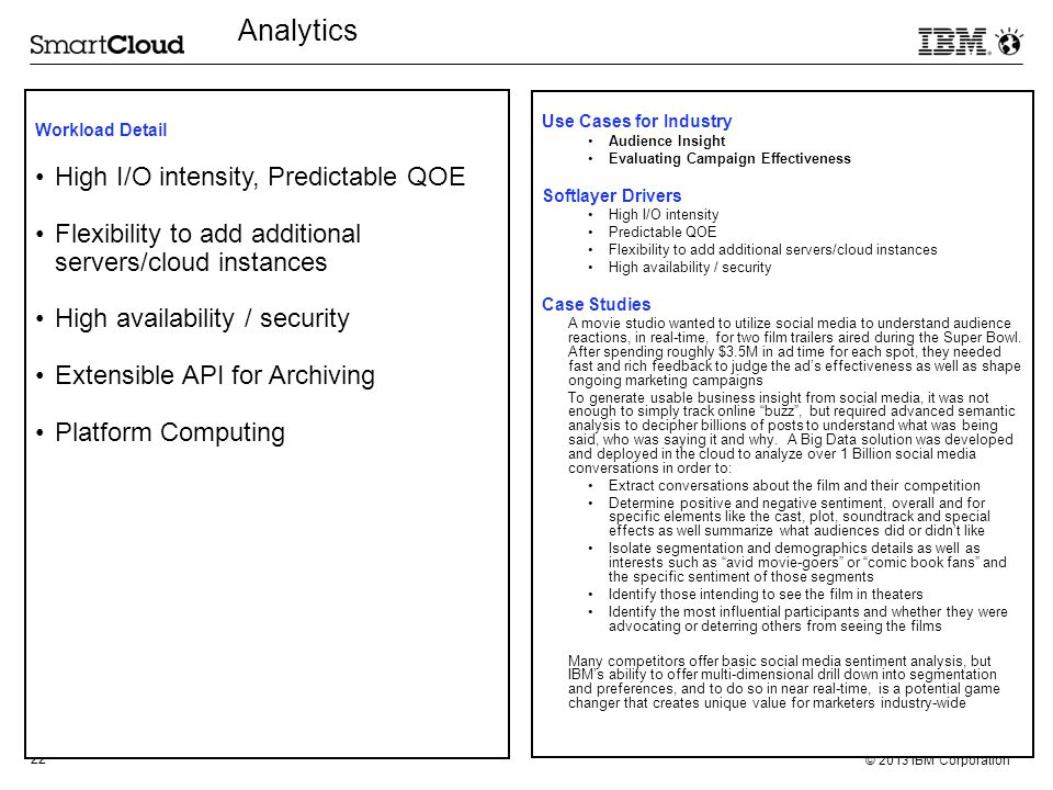 Analytics High I/O intensity, Predictable QOE