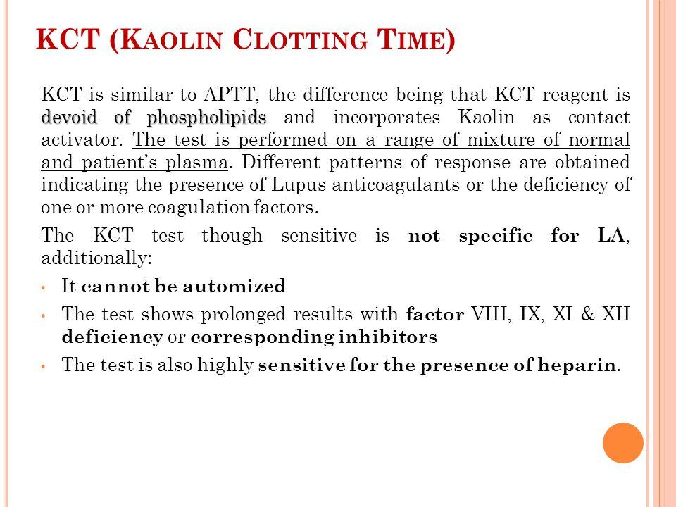 KCT (Kaolin Clotting Time)