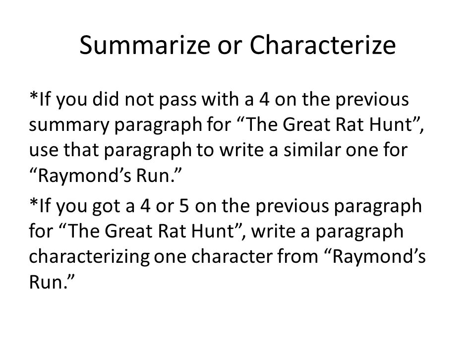Summarize or Characterize