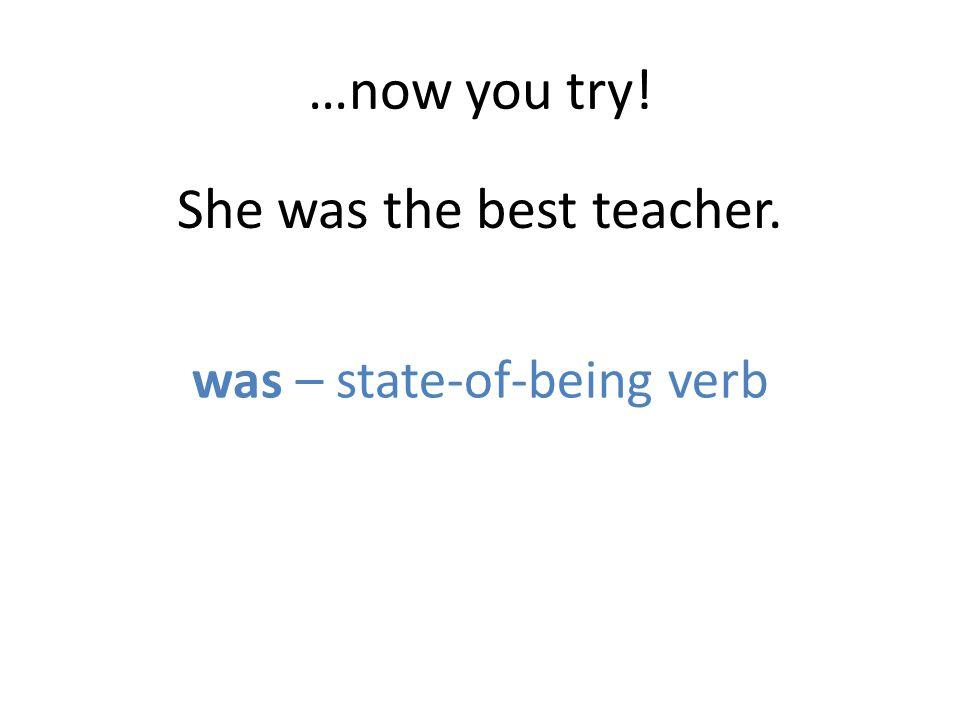 She was the best teacher.