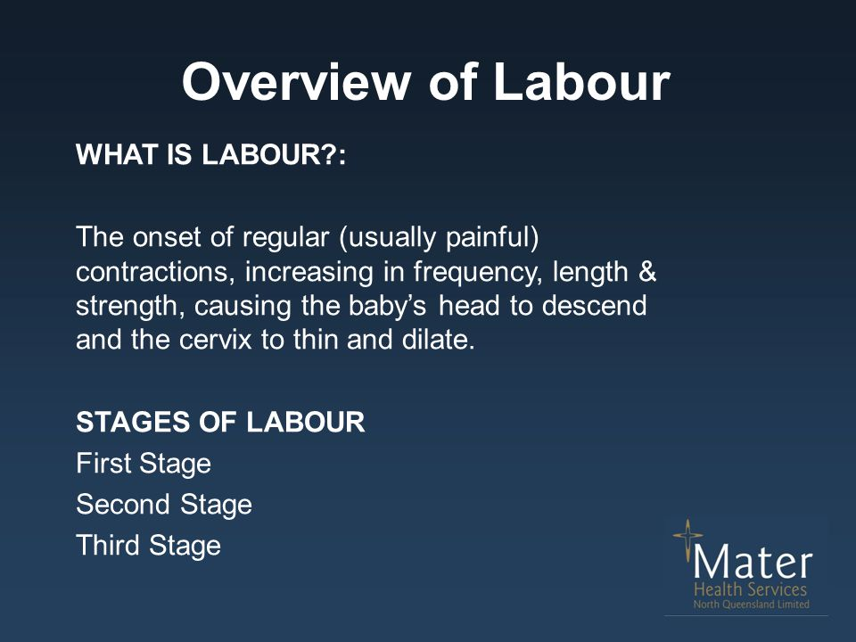 Overview of Labour WHAT IS LABOUR :