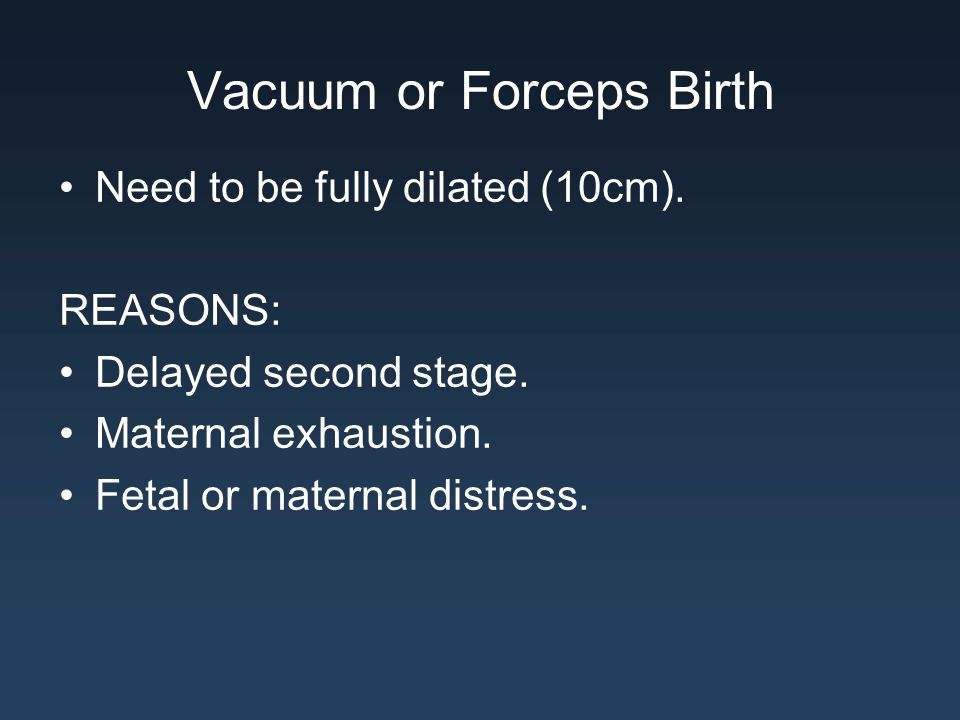Vacuum or Forceps Birth
