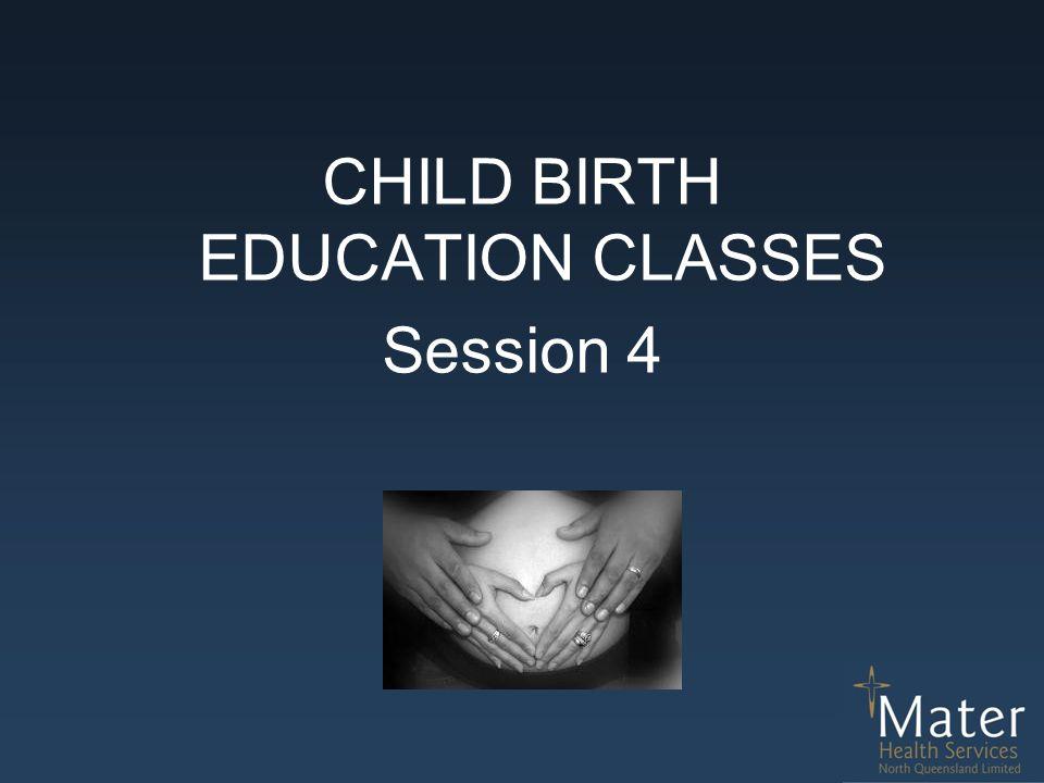 CHILD BIRTH EDUCATION CLASSES